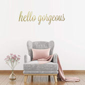DCTOP Hello Gorgeous Peel and Stick Wall Decals