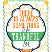 Always Something To Be Thankful For Poster Decal