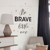 Be Brave Little One Wall Decal Custom Colors