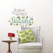 Be Your Own Kind Of Beautiful Wall Quote Decal