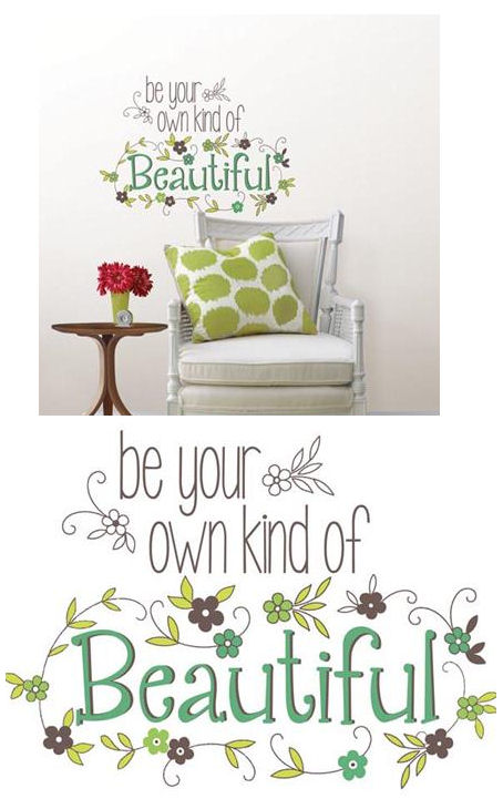 Be Your Own Kind Of Beautiful Wall Quote Decal - Wall Sticker Outlet