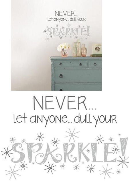 Sparkle Wall Quote Decal - Wall Sticker Outlet