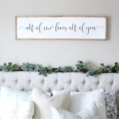 All Of Me Loves All Of You Wooden Wall Sign
