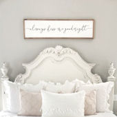 Always Kiss Me Goodnight Wooden Wall Sign