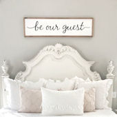 Be Our Guest Wooden Wall Sign
