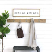Come As You Are Wooden Wall Sign