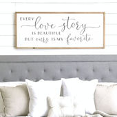 Every Love Story Is Beautiful Wooden Wall Sign