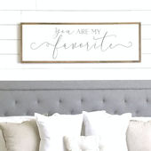 You Are My Favorite Wooden Wall Sign