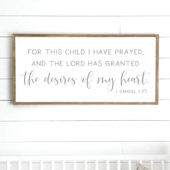 For This Child I Have Prayed Wooden Wall Sign