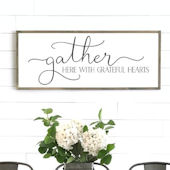 Gather Here with Grateful Hearts Wooden Wall Sign
