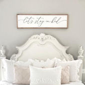 Lets Stay In Bed Wooden Wall Sign