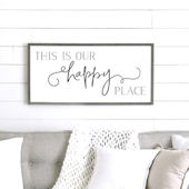 This is Our Happy Place Wooden Wall Sign