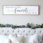Together is Our Favorite Place Wooden Wall Sign