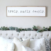 Truly Madly Deeply Wooden Wall Sign