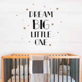 Dream Big Little One Wall Decal Custom Colors