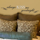 Lot 26 Studio Always Kiss Me Goodnight Wall Decal