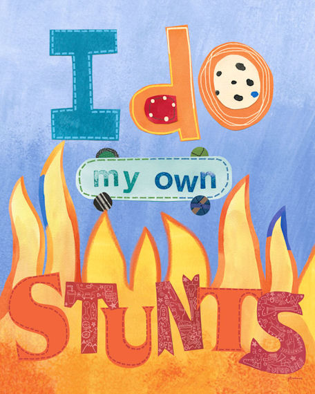 I Do My Own Stunts Posters That Stick - Wall Sticker Outlet