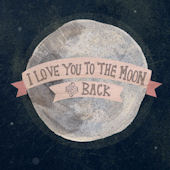 I Love You To The Moon Pink Posters That Stick
