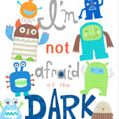 Im Not Afraid Of The Dark Posters That Stick