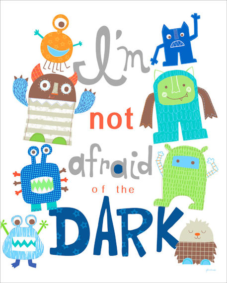 Im Not Afraid Of The Dark Posters That Stick - Wall Sticker Outlet
