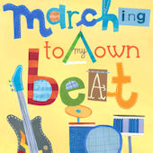 Marching To My Own Beat  Posters That Stick