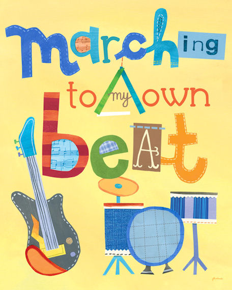 Marching To My Own Beat  Posters That Stick - Wall Sticker Outlet
