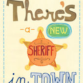New Sheriff Posters That Stick