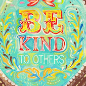 Be Kind To Others Posters That Stick Wall Decal