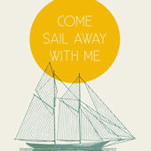 Come Sail With Me Canvas Wall Art
