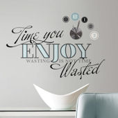 Time You Enjoy Peel and Stick Wall Decal and Clock