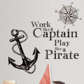Work Like a Captain Quote Wall Decals