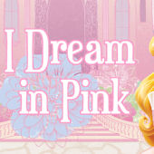 Disney Princess I Dream in Pink Custom Wall Decal