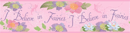 I Believe in Fairies Pink Prepasted Border SALE - Wall Sticker Outlet