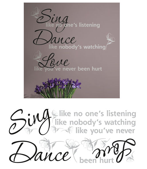 Sing Dance Love Peel and Stick Decal - Wall Sticker Outlet