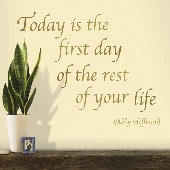 Today Is The First Day Self-Stick Home Wall Art