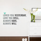 Love You Always Peel And Stick Quote Wall Decal