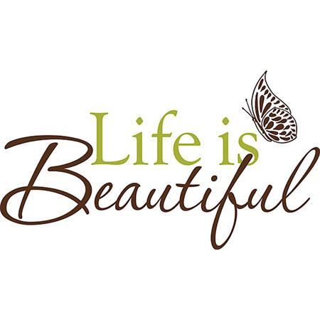 Wall Pops Life is Beautiful  Wall Quotes - Wall Sticker Outlet