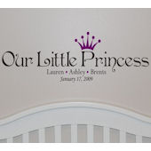 Our Little Princess Peel And Stick Wall Sticker