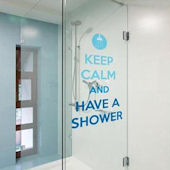 Keep Calm and Take a Shower Bathroom  Wall Decals