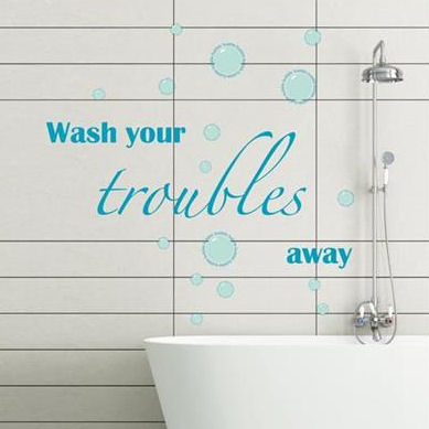 Wash Your Troubles Away Bathroom  Wall Decals - Wall Sticker Outlet