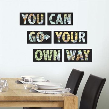 You Can Go Your Own Way Wall Quote Decal - Wall Sticker Outlet